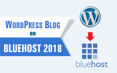 Start a WordPress Blog on Bluehost 2018