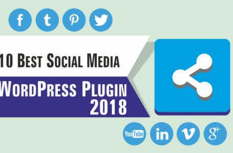 Ten Best Social Media Plugins for WordPress 2018