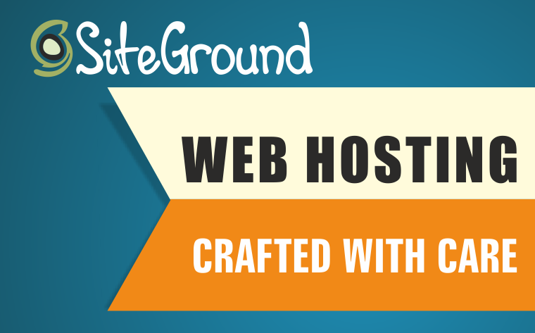 SITEGROUND WEB HOSTING CRAFTED WITH CARE